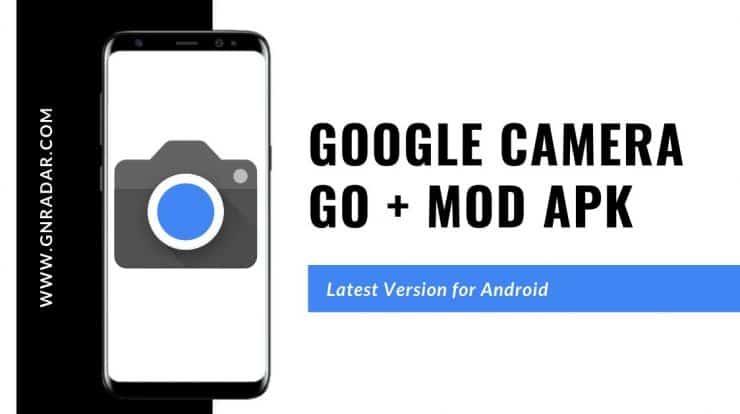 Google camera Go Mod APK 1.8.3